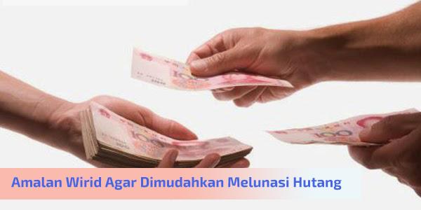 amalan-wirid-agar-dimudahkan-melunasi-hutang