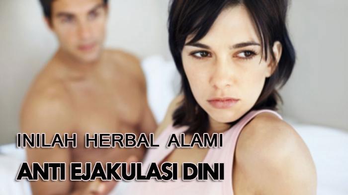 herbal-alami-anti-ejakulasi-dini